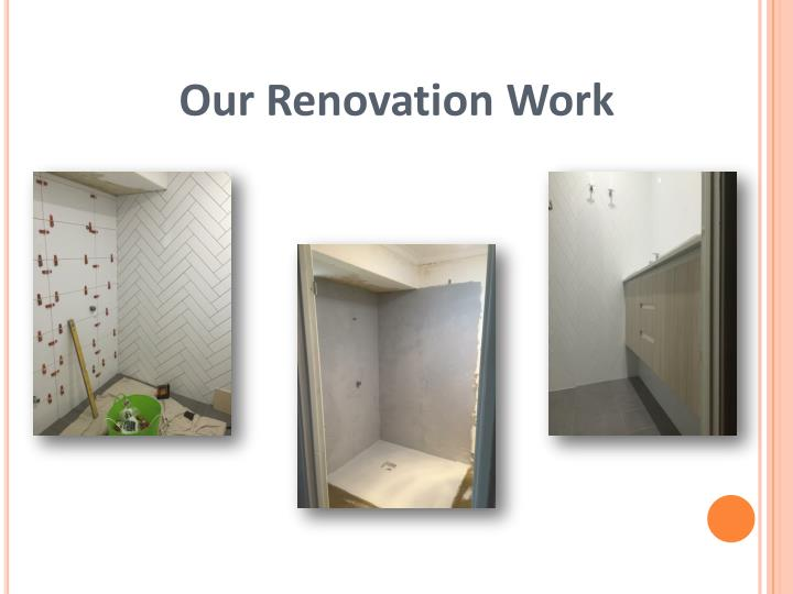Our Renovation Work