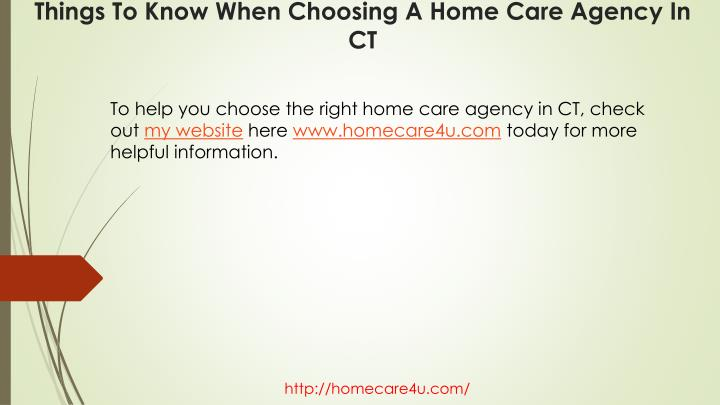 To help you choose the right home care agency in CT, check out
