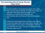 the useful benefits of using thermal paper rolls3