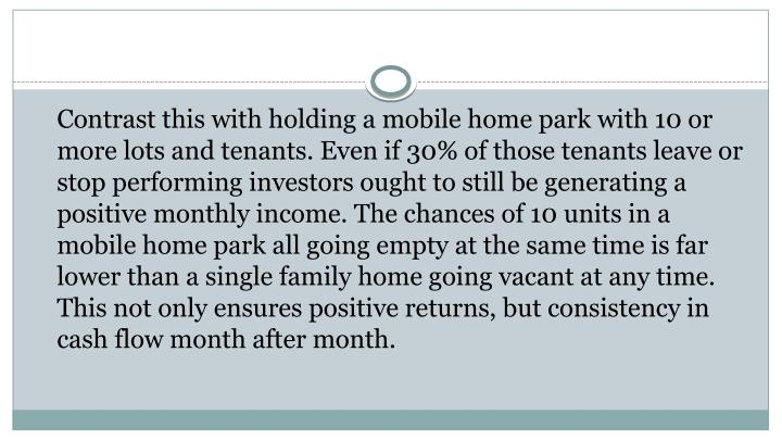 Contrast this with holding a mobile home park with 10 or