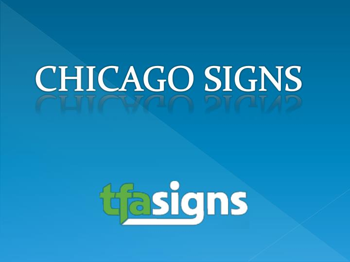 CHICAGO SIGNS