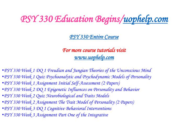 Psy 330 education begins uophelp com1