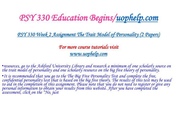 PSY 330 Education Begins/