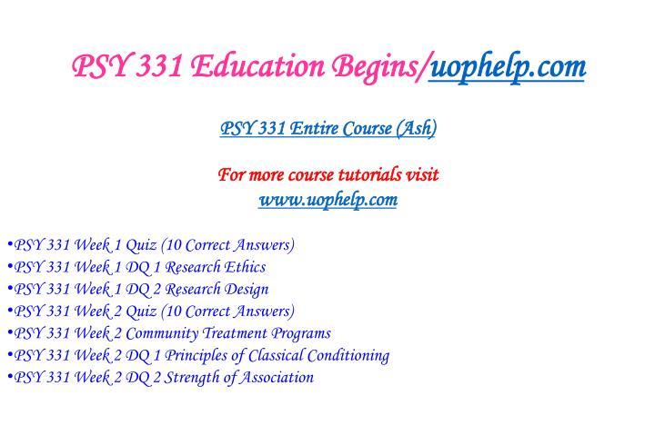 Psy 331 education begins uophelp com1