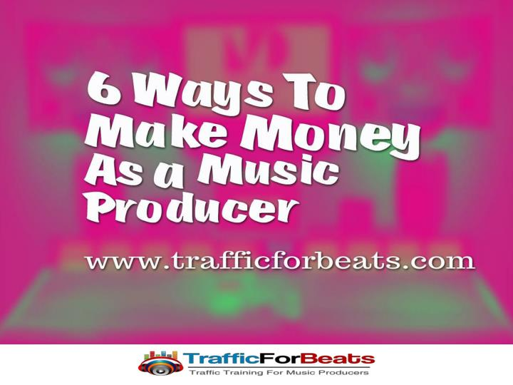 This is how music producers can make money