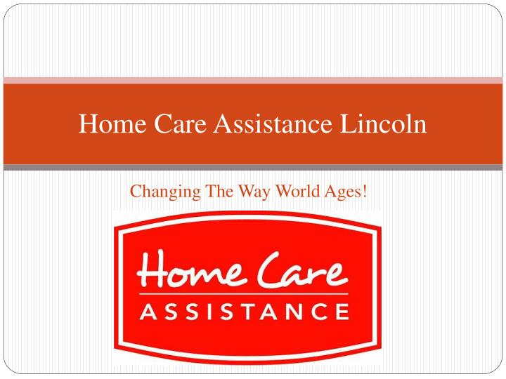 Home care assistance lincoln