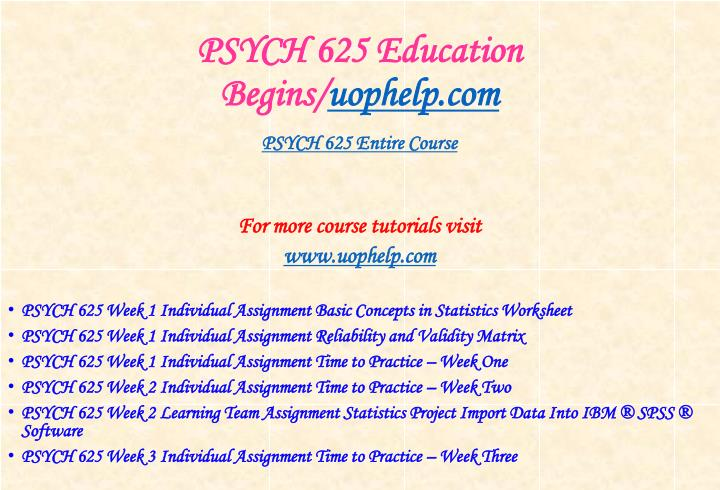 Psych 625 education begins uophelp com1