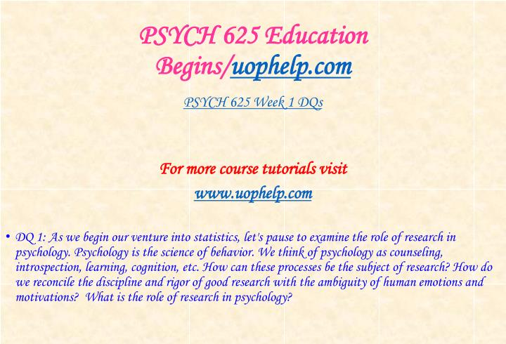 Psych 625 education begins uophelp com2
