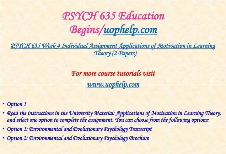 PSYCH 635 Education Begins/