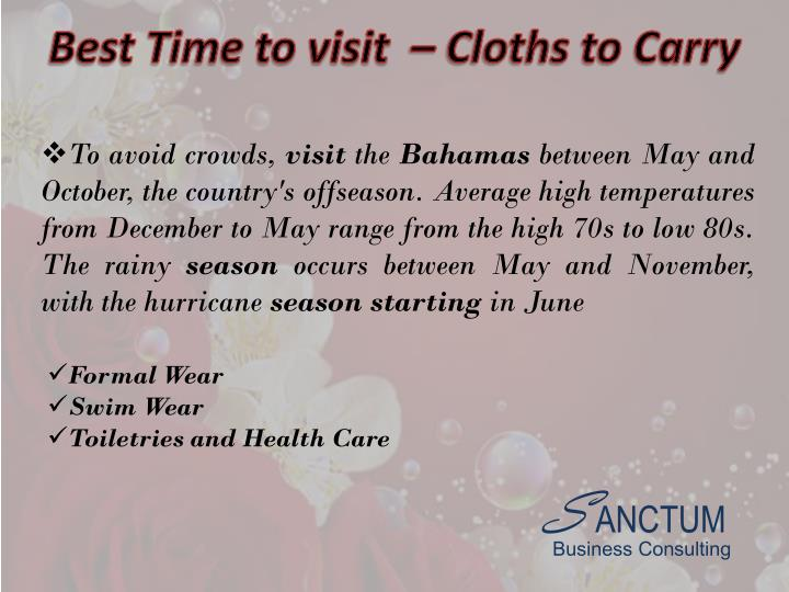 Best Time to visit  – Cloths to Carry