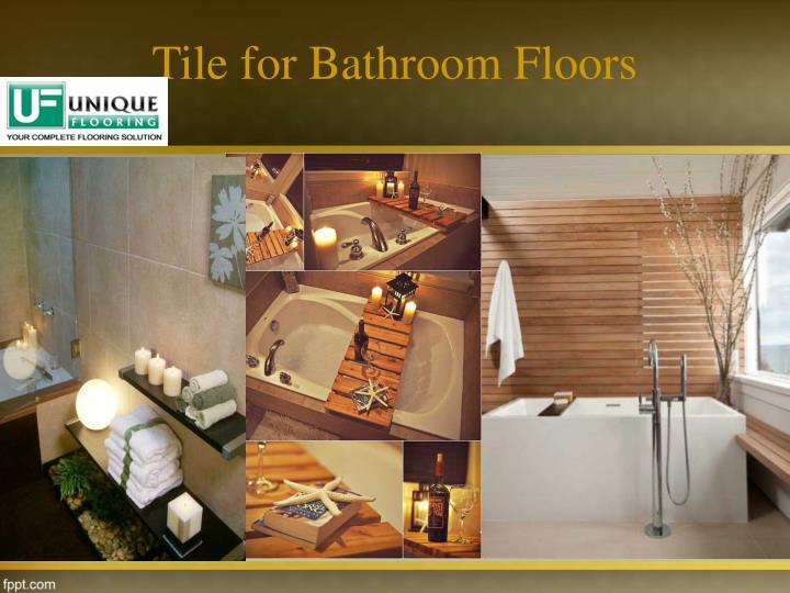 Tile for Bathroom Floors
