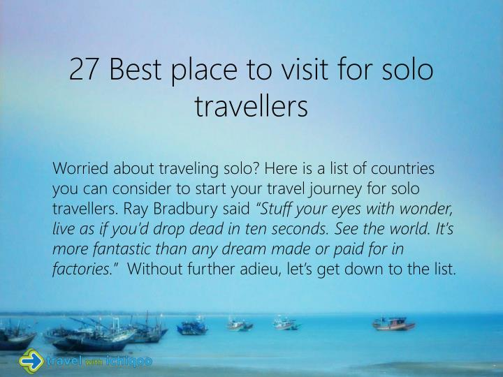 27 best place to visit for solo travellers
