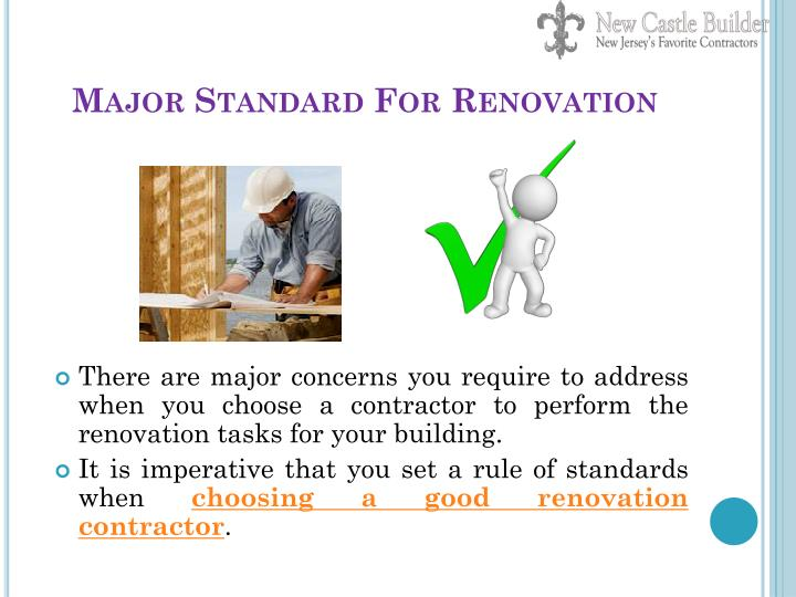 Major standard for renovation