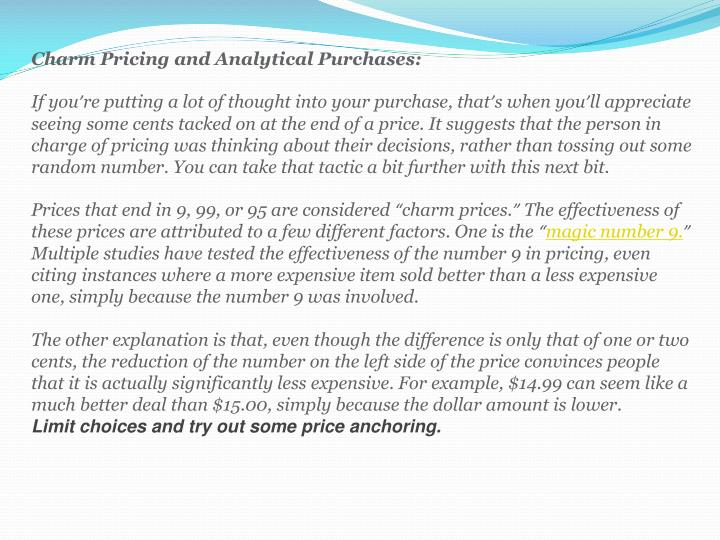 Charm Pricing and Analytical Purchases: