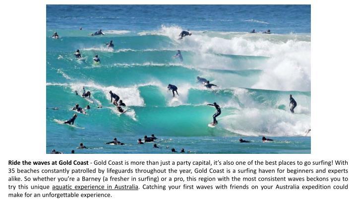 Ride the waves at Gold Coast