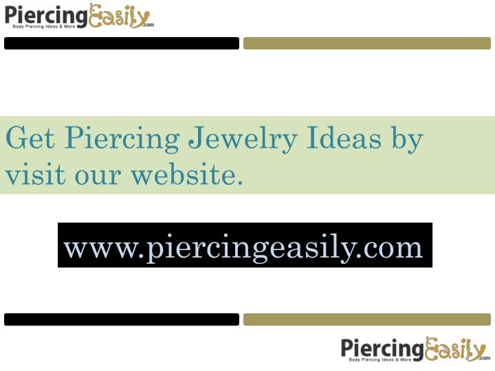 Get Piercing Jewelry Ideas by visit our website.