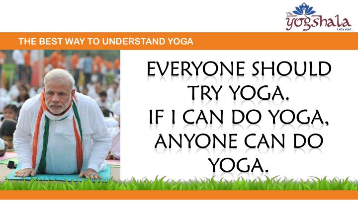 THE BEST WAY TO UNDERSTAND YOGA