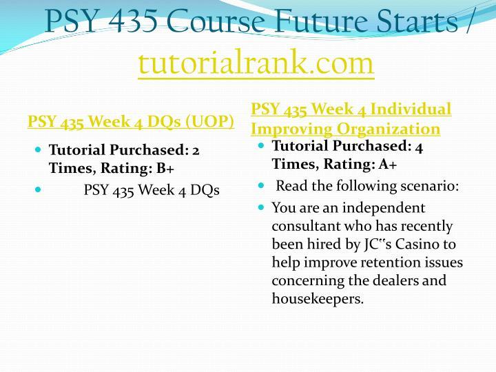 PSY 435 Course Future Starts /