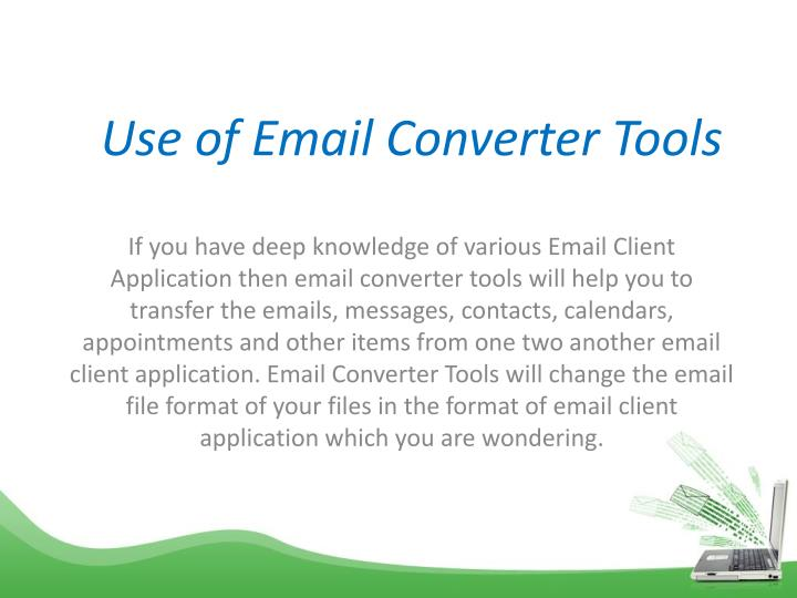 Use of Email Converter Tools