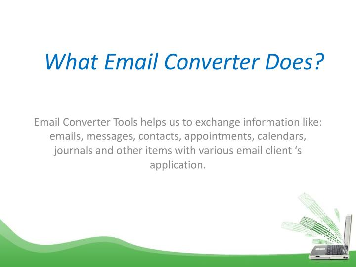 What Email Converter Does?