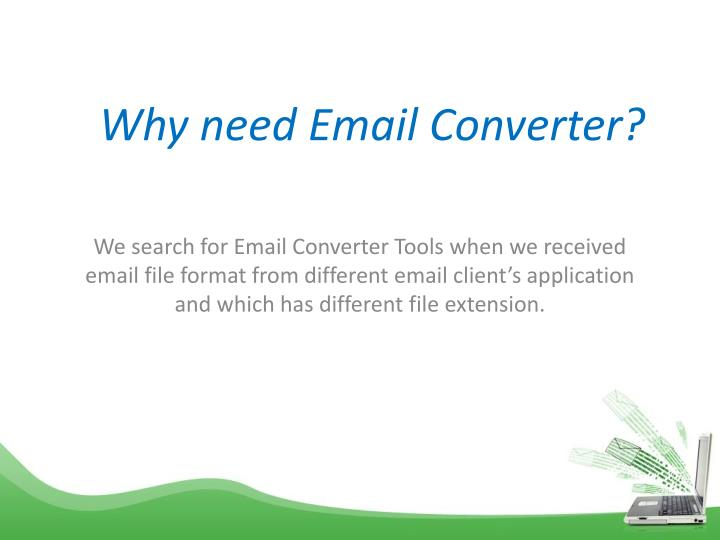 Why need email converter