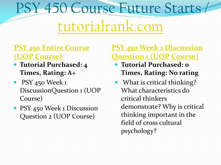 Psy 450 course future starts tutorialrank com1