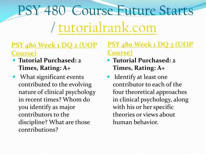 Psy 480 course future starts tutorialrank com2