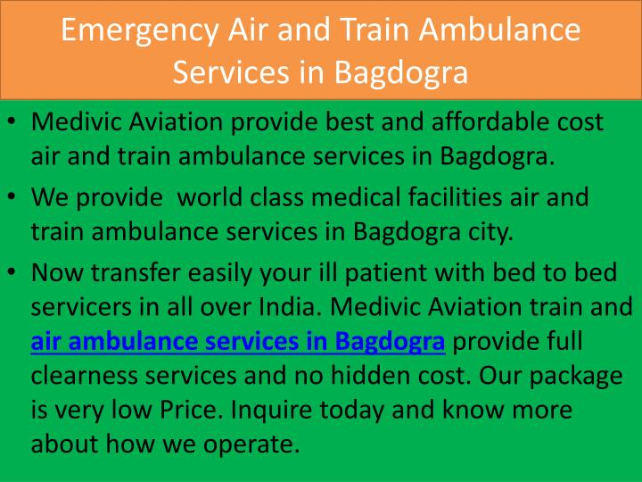 Emergency air and train ambulance services in bagdogra