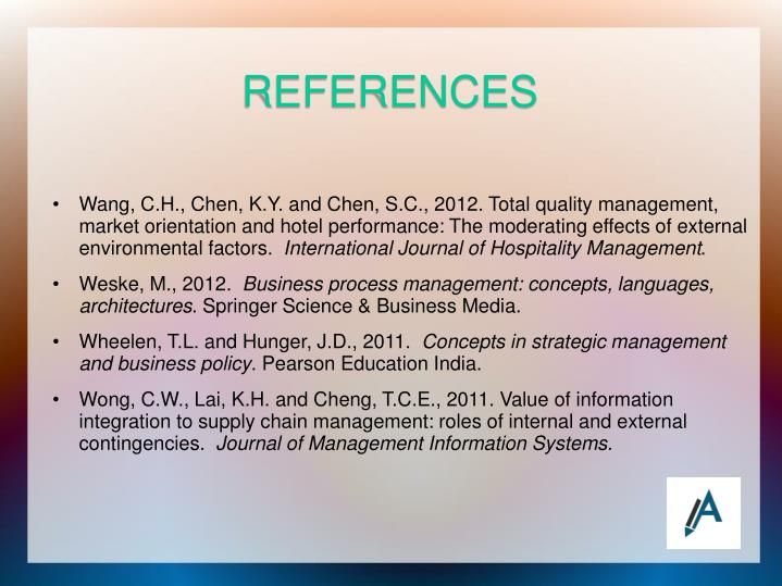 Wang, C.H., Chen, K.Y. and Chen, S.C., 2012. Total quality management, market orientation and hotel performance: The moderating effects of external environmental factors.