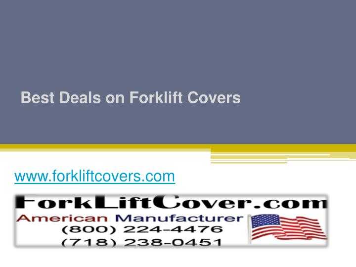 best deals on forklift covers n.