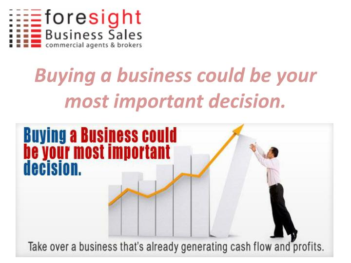 Buying a business could be your most important decision