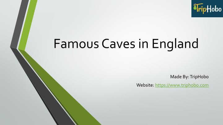 Famous caves in england