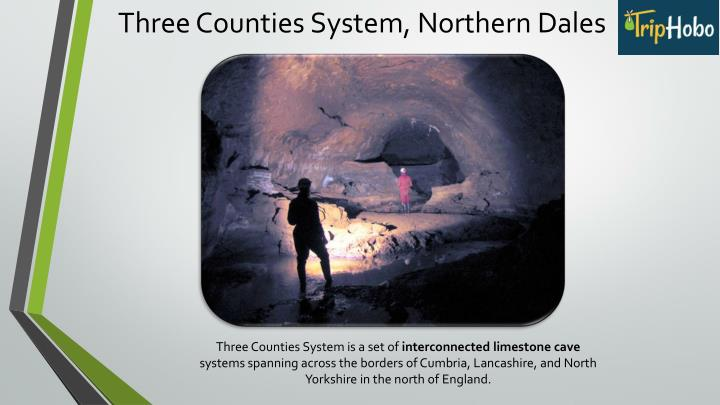 Three Counties System, Northern Dales
