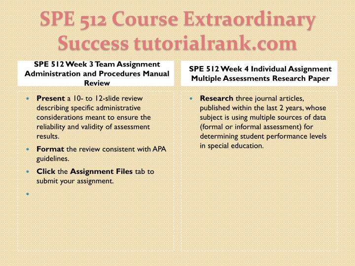 SPE 512 Week 3 Team Assignment Administration and Procedures Manual Review
