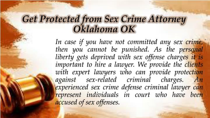 Get Protected from Sex Crime Attorney Oklahoma OK