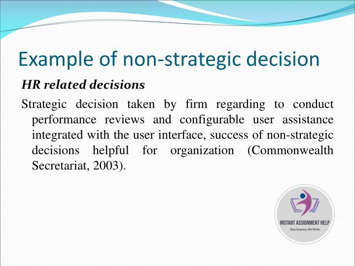 Example of non-strategic decision