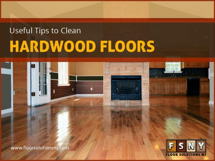 useful tips to clean hardwood floors