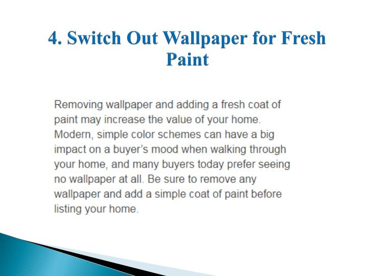 4. Switch Out Wallpaper for Fresh Paint
