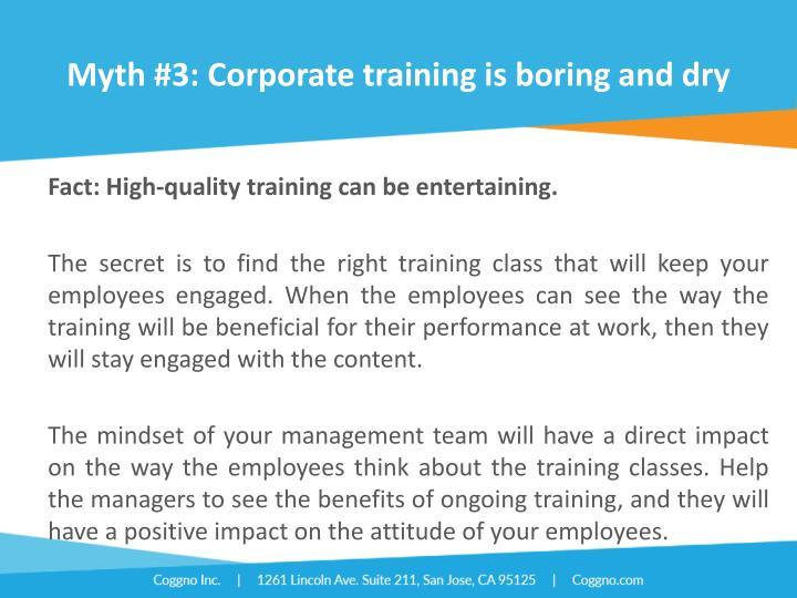 Myth #3: Corporate training is boring and dry