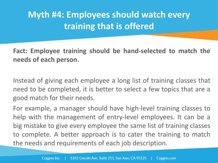 Myth #4: Employees should watch every