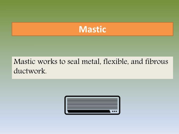 Mastic