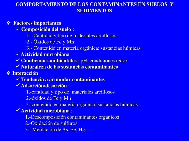 COMPORTAMIENTO DE LOS CONTAMINANTES EN SUELOS
