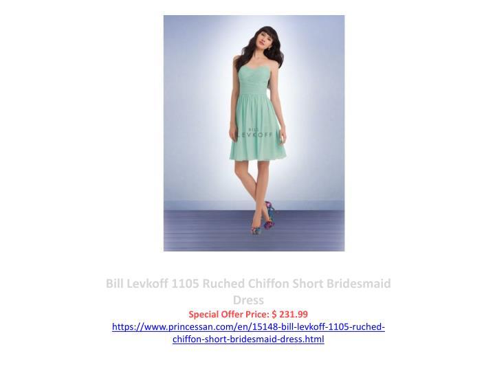Bill Levkoff 1105 Ruched Chiffon Short Bridesmaid Dress