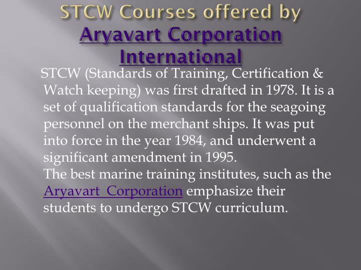 Stcw courses offered by aryavart corporation international