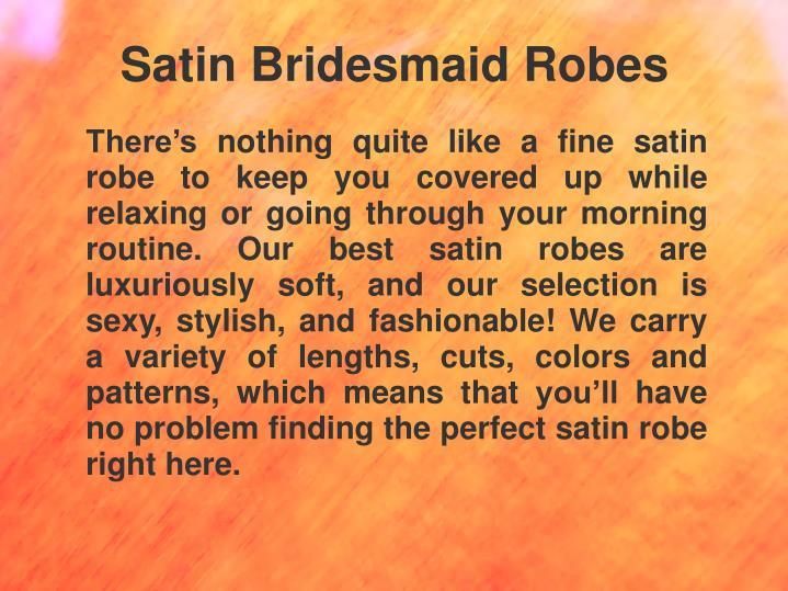 Satin Bridesmaid Robes