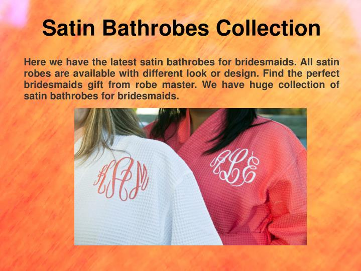 Satin Bathrobes Collection