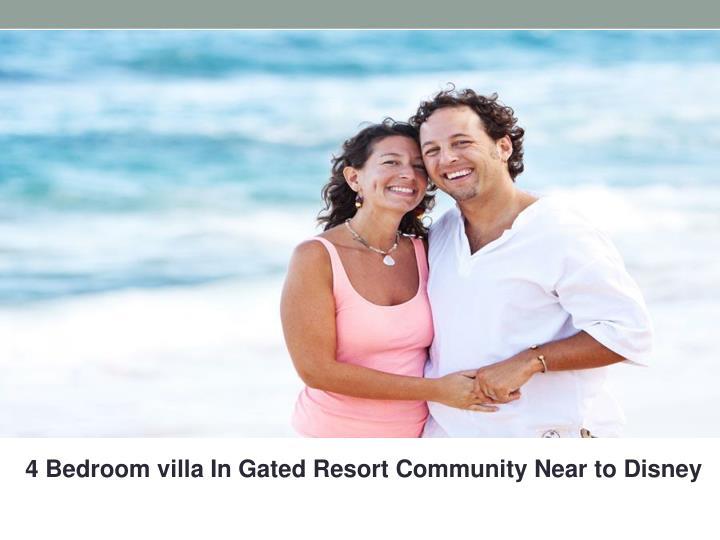 4 Bedroom villa In Gated Resort Community Near to Disney