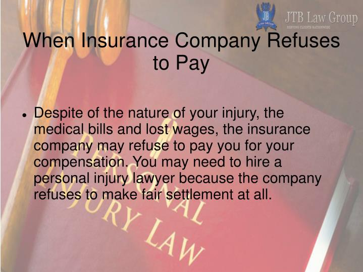 When Insurance Company Refuses to Pay