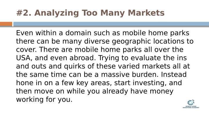 #2. Analyzing Too Many Markets