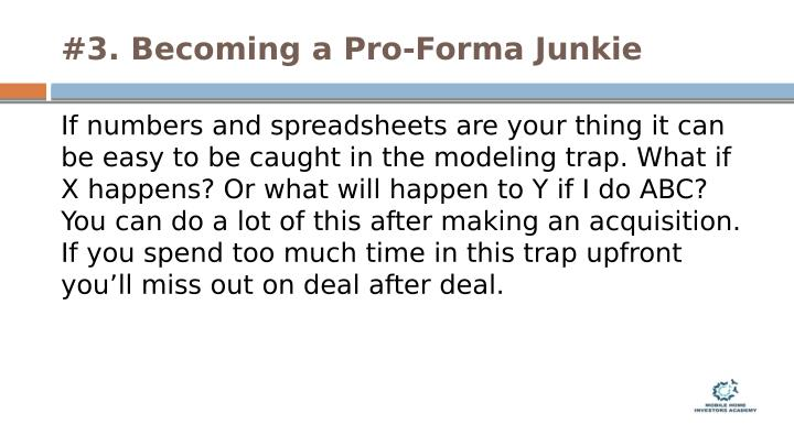 #3. Becoming a Pro-Forma Junkie